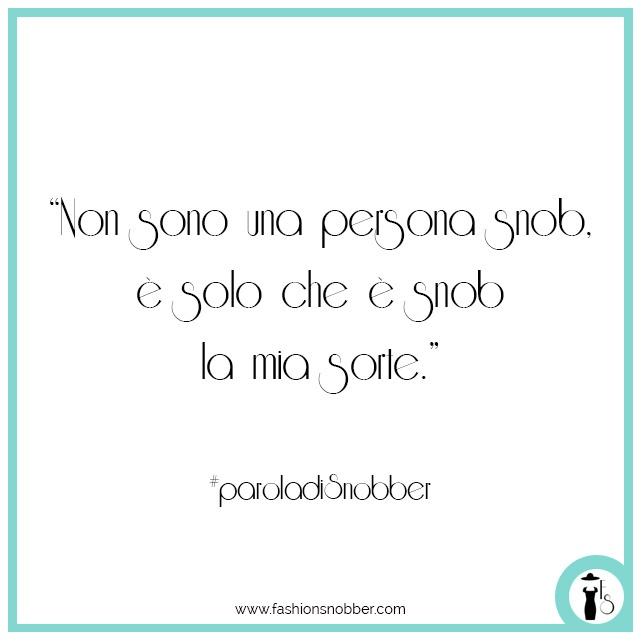 Citazione snob #paroladiSnobber.