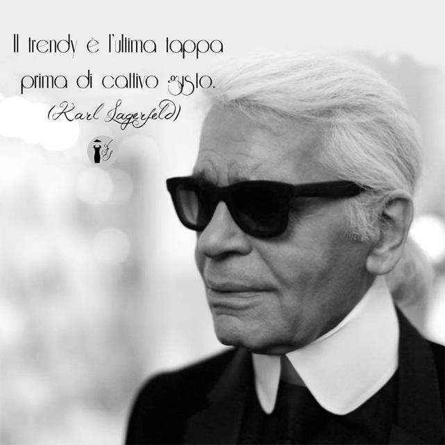 Frase celebre Karl Lagerfeld.