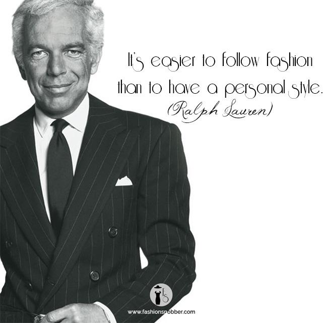 Ralph Lauren famous phrases.