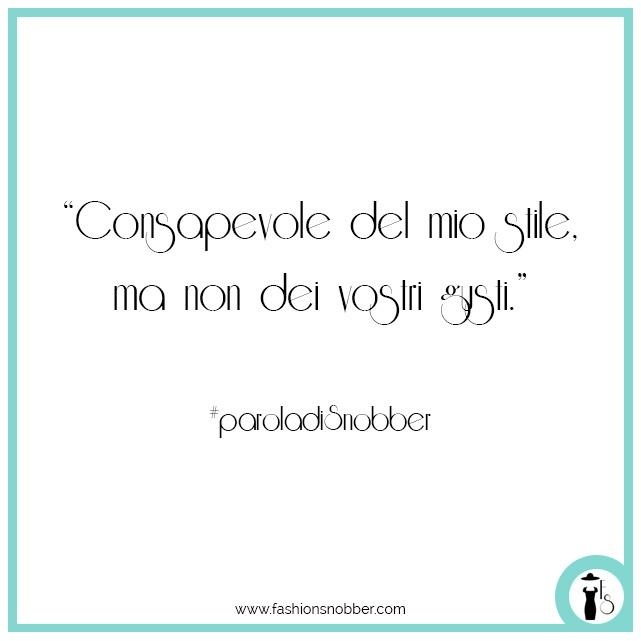 Citazione moda Fashion Snobber #paroladiSnobber.
