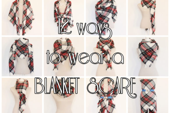 12 ways to wear a square blanket scarf