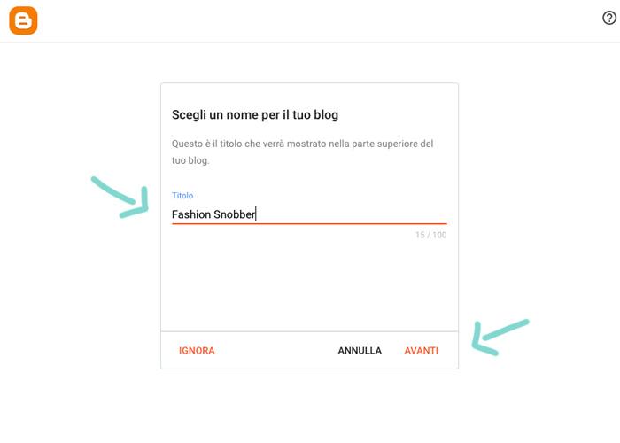 Scegli un nome per il tuo blog.